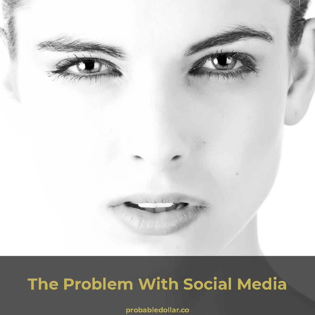 The (REAL) Problem With Social Media Marketing